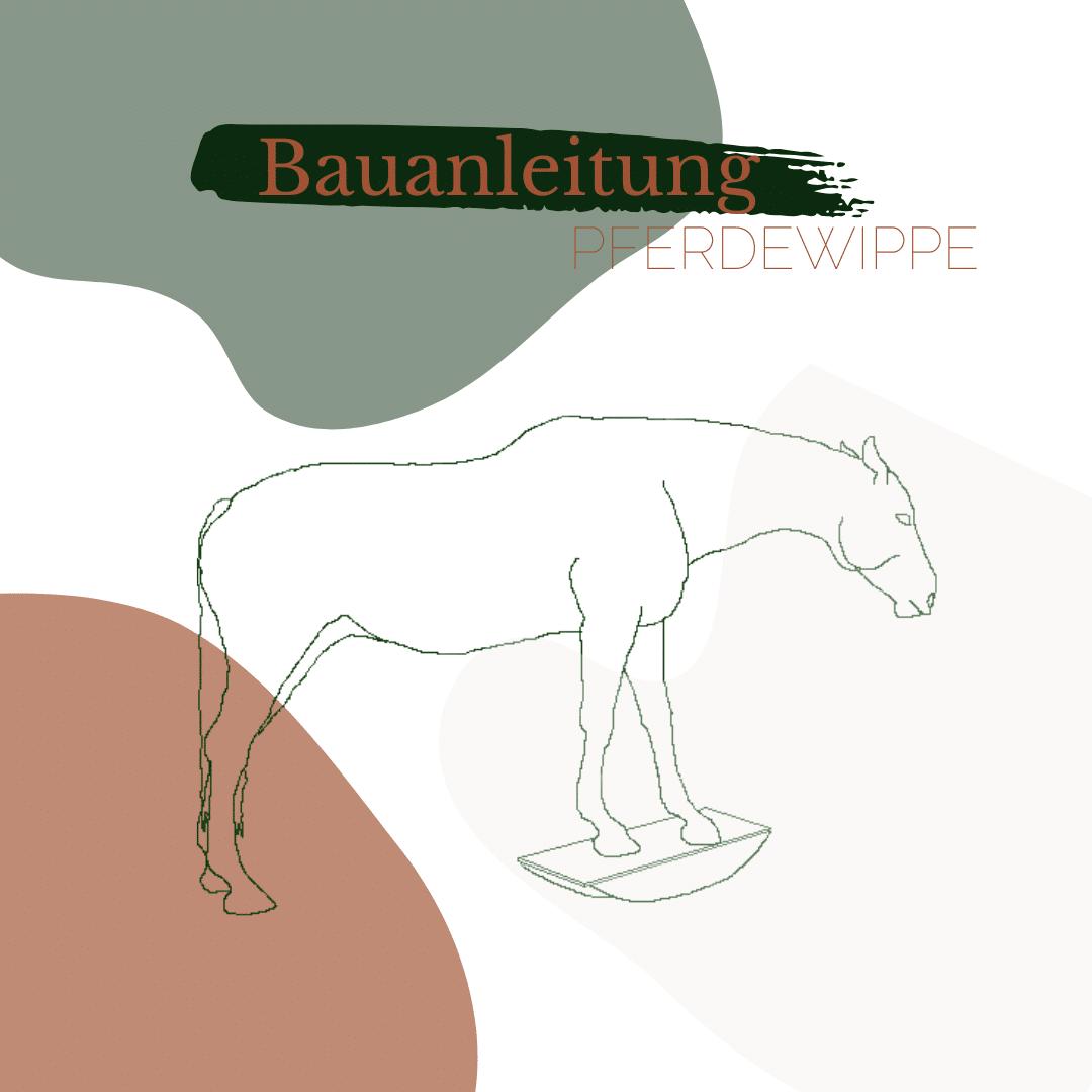 Bauanleitung Pferdewippe